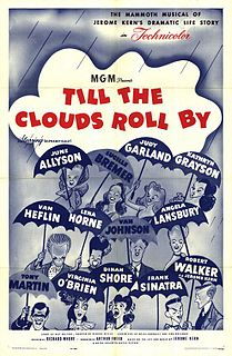 <i>Till the Clouds Roll By</i> 1946 film by Richard Whorf