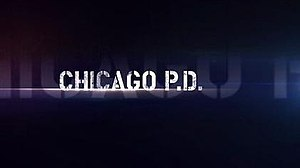 Chicago P.D. (TV series) - Image: Title Card for Chicago P.D