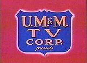 U.M. & M. TV Corporation - Image: UM&M