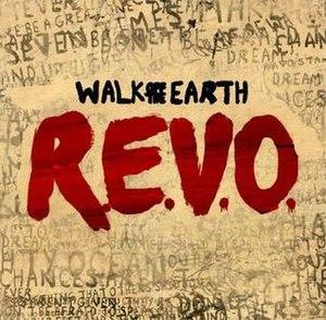 R.E.V.O. - Image: Walk off the Earth REVO