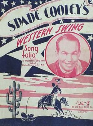 Western swing -  Spade Cooley's 1945 song folio, the first to identify big Western dance band music as Western swing