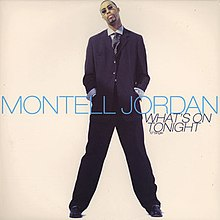 Montell Jordan — What's on Tonight (studio acapella)