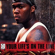 50 Cent Your Life's on the Line.jpg