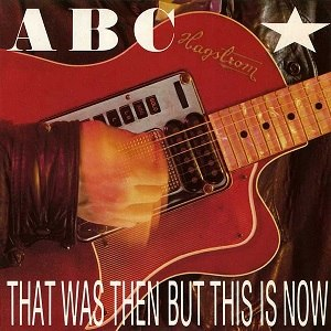 That Was Then but This Is Now - Image: ABC That Was Then