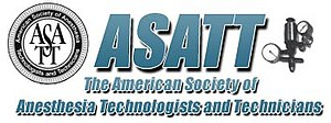 American Society of Anesthesia Technologists & Technicians - American Society of Anesthesiologists
