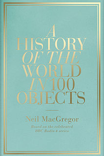<i>A History of the World in 100 Objects</i>