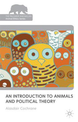 An Introduction to Animals and Political Theory - Image: An Introduction to Animals and Political Theory