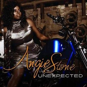 Unexpected (Angie Stone album) - Image: Angie Stone Unexpected