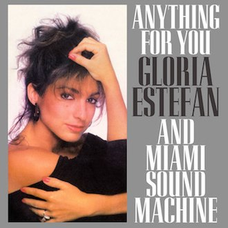 Anything for You (Gloria Estefan and Miami Sound Machine song) - Image: Anything For You US Cover Art