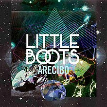 Arecibo by Little Boots.jpg