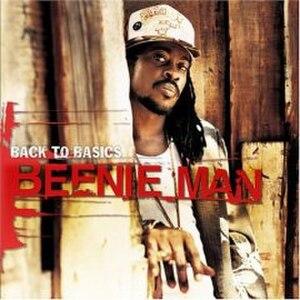 Back to Basics (Beenie Man album) - Image: Back to Basics (Beenie Man album)