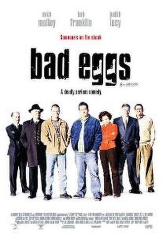 Bad Eggs - Image: Bad Eggs Poster