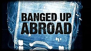 Banged Up Abroad - Title Screen