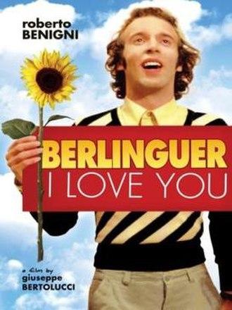 Berlinguer, I Love You - Image: Berlinguer, I Love You