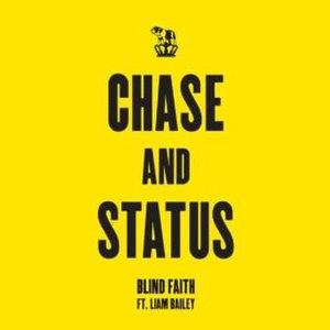 Blind Faith (Chase & Status song) - Image: Blind Faith Single Cover