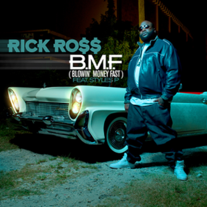 B.M.F. (Blowin' Money Fast) - Image: Bmfrickross