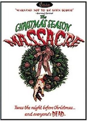 The Christmas Season Massacre - Image: Christmas Season Massacre