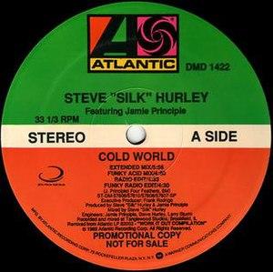 "Cold World (Steve ""Silk"" Hurley and Jamie Principle song)"