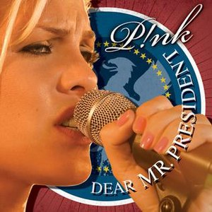 Dear Mr. President (Pink song) - Image: Dear Mr. President II