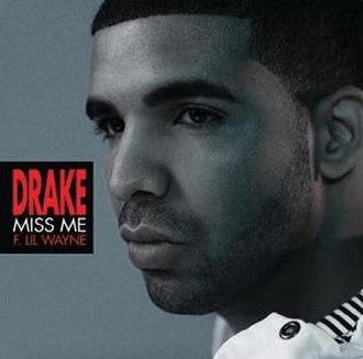 Miss Me - Image: Drake Miss Me