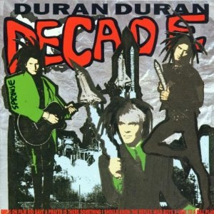 Decade: Greatest Hits - Image: Duran Duran Decade–Greatest Hits