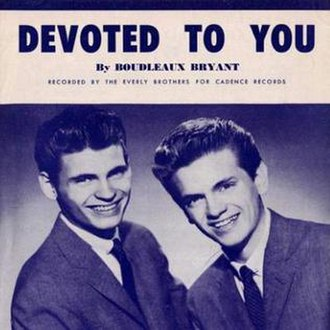 Devoted to You (song) - Image: Everly Brothers Devoted to You