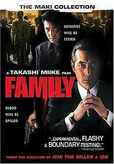 <i>Family</i> (2001 film) 2001 film directed by Takashi Miike