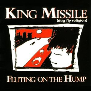 Fluting on the Hump - Image: Fluting on the Hump (King Missile album) cover art