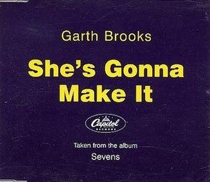 She's Gonna Make It - Image: Garth Brooks She's Gonna Make It