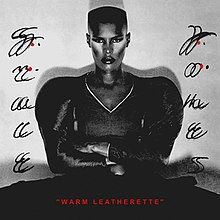 Grace Jones - Warm Leatherette cover 2.jpg