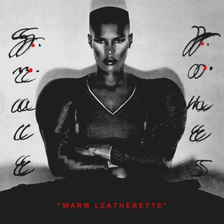 <i>Warm Leatherette</i> (album) 1980 studio album by Grace Jones