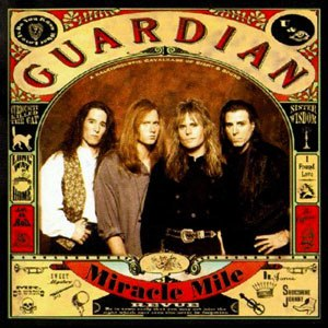 Miracle Mile (Guardian album) - Image: Guardian mm