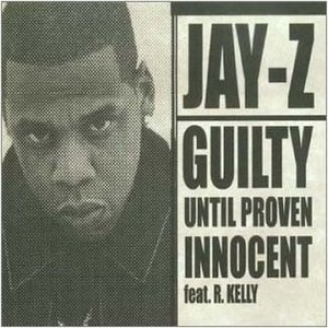 Guilty Until Proven Innocent - Image: Guilty Until Proven Innocent
