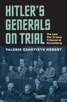 hitler s generals on trial  hitler s generals on trial by valerie hebert jpg