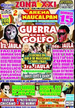 Guerra del Golfo (2012) - Official poster depicting several male and female wrestlers competing in the cage matches