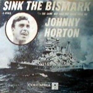 Sink the Bismark - Image: Johnny Horton Sink the Bismarck 1960
