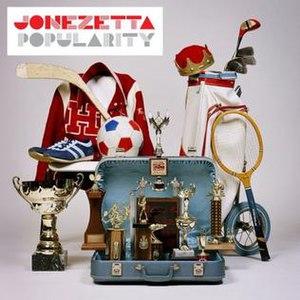 Popularity (album) - Image: Jonezetta Popularity