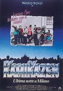 <i>Kamikazen: Last Night in Milan</i> 1987 film by Gabriele Salvatores