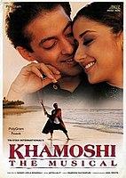 Khamoshi: The Musical