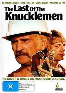 <i>The Last of the Knucklemen</i> 1979 Australian film directed by Tim Burstall