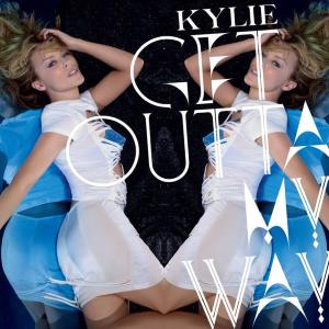 Get Outta My Way - Image: Kylie Minogue Get Outta My Way