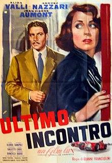 <i>Last Meeting</i> 1951 film by Gianni Franciolini