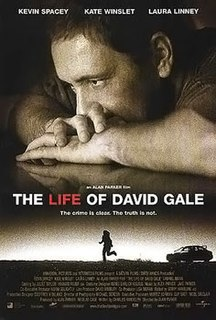 <i>The Life of David Gale</i> 2003 film by Alan Parker