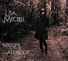 Lisa Mitchell-Welcome to the Afternoon.jpg