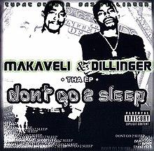 Makaveli & Dillinger Don't Go 2 Sleep - Wikipedia