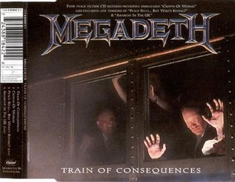 Train of Consequences - Image: Megadeth Train of Consequences UK CD single