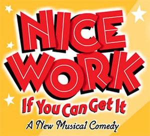 Nice Work If You Can Get It (musical) - Image: Nice Work If You Can Get It Logo