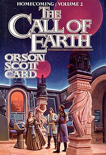 <i>The Call of Earth</i> 1992 Book by Orson Scott Card