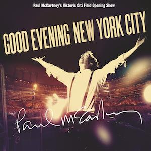 Good Evening New York City - Image: Paul Mc Cartney, Good Evening New York City (2009)