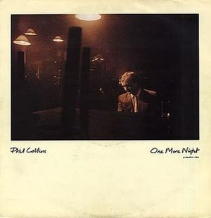 One More Night (Phil Collins song) - Image: Phil Collins One More Night